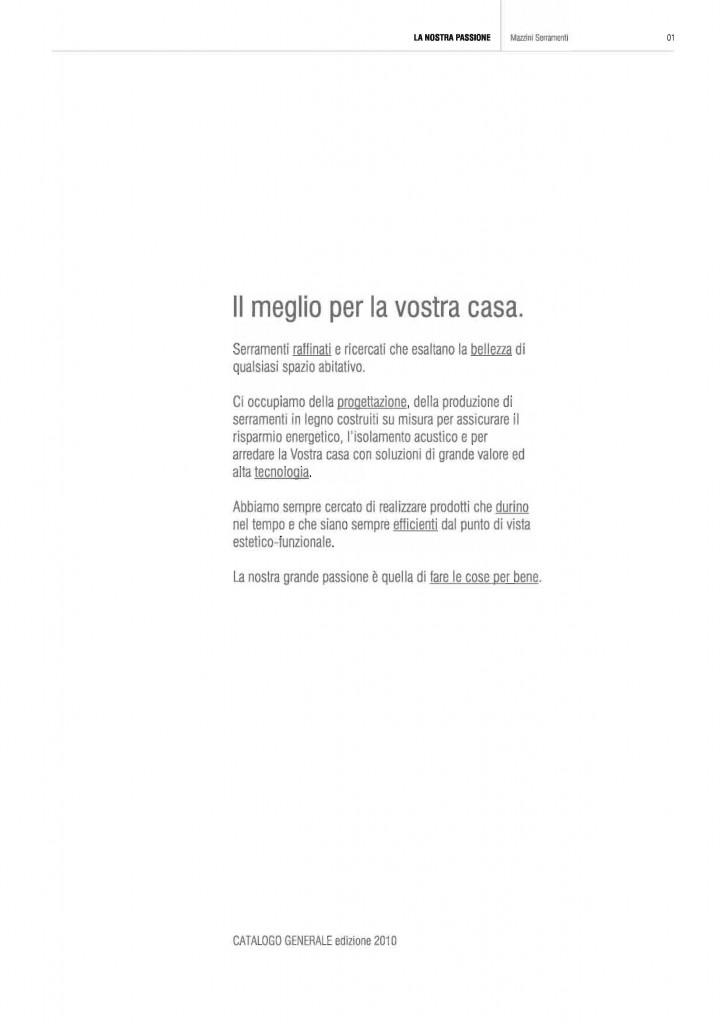 https://mazziniserramenti.it/wp-content/uploads/2016/01/Catalogo_Mazzini_Serramenti_Pagina_05-725x1024.jpg